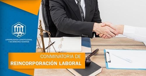 COMINATORIA DE REINCORPORACIÓN LABORAL - Cumplimiento íntegro